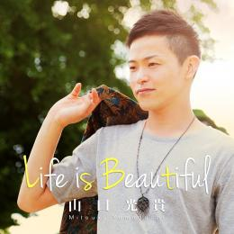 Life is Beautiful 2015/8/30発売