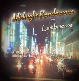 Midnight Rendezvous 【2016.03.01発売】