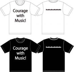 「DooDooDooMiuMiuMiu」 Courage with Music!Tシャツ