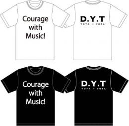 「D.Y.T」 Courage with Music!Tシャツ