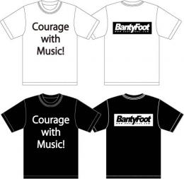 「Banty Foot」 Courage with Music!Tシャツ