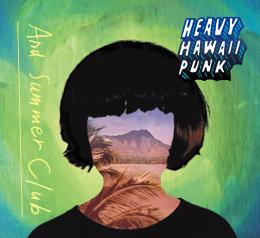 HEAVY HAWAII PUNK  2016/07/06発売!!