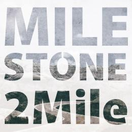 "2Mile 1st mini album""Milestone"""