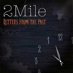 2Mile 1st E.P.『LETTERS FROM THE PAST』
