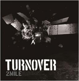 2Mile 5th DEMO『TURNOVER』